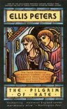 The Pilgrim of Hate (Chronicles of Brother Cadfael, #10)