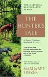 The Hunter's Tale (Sister Frevisse, #13)