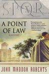 SPQR X: A Point of Law (SPQR, #10)