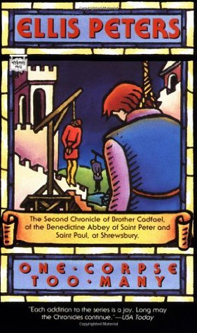 One Corpse Too Many (Chronicles of Brother Cadfael, #2)