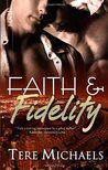 Faith & Fidelity (Faith, Love and Devotion, #1)