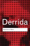 Specters of Marx by Jacques Derrida