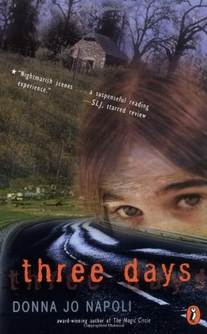 Three Days by Donna Jo Napoli