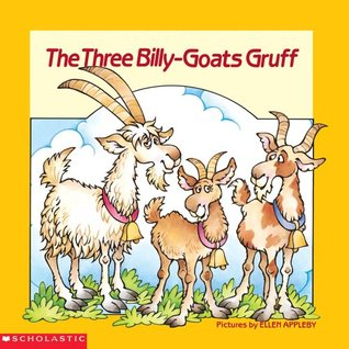 The Three Billy-goats Gruff by Ellen Appleby