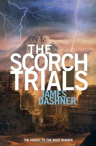 The Scorch Trials (The Maze Runner) - James Dashner