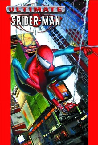 Ultimate Spider-Man, Vol. 1 by Brian Michael Bendis