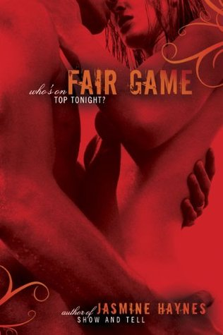Fair Game by Jasmine Haynes