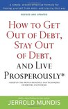 How to Get Out of Debt, Stay Out of Debt, and Live Prosperously*: Based on the Proven Principles and Techniques of Debtors Anonymous