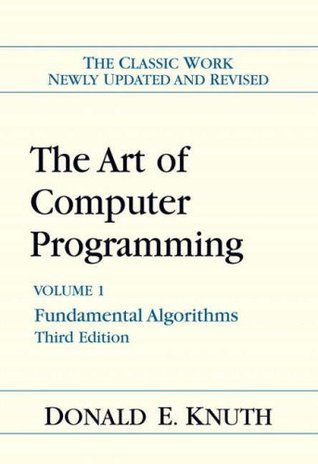 Art of Computer Programming, Volume 1 by Donald Ervin Knuth