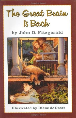 The Great Brain Is Back by John D. Fitzgerald