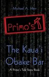 Primo's: The Kauai Obake Bar