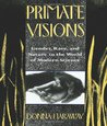 Primate Visions: Gender, Race, and Nature in the World of Modern Science