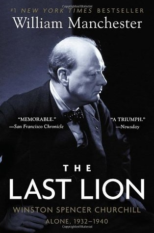 The Last Lion 2 by William R. Manchester