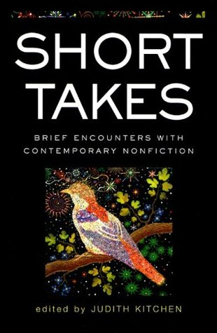 Short Takes by Judith Kitchen