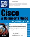 Cisco: A Beginner's Guide (Beginner's Guide)