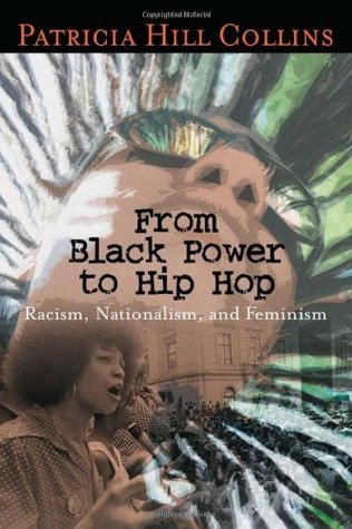 From Black Power to Hip Hop by Patricia Hill Collins