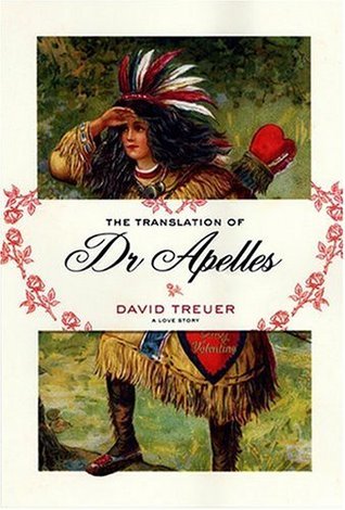 The Translation of Dr Apelles by David Treuer