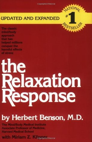 The Relaxation Response by Herbert Benson