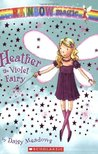 Heather The Violet Fairy by Daisy Meadows