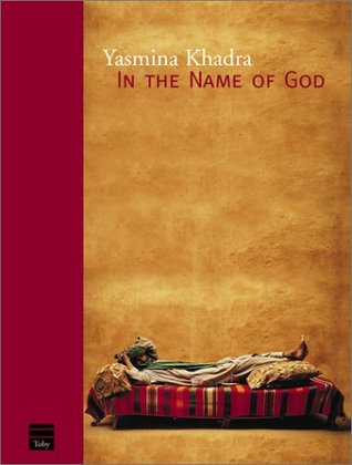 In the Name of God by Yasmina Khadra