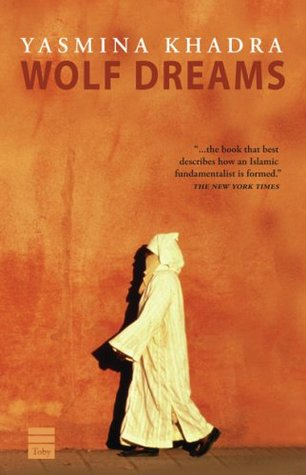 Wolf Dreams by Yasmina Khadra