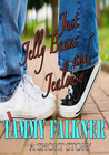 Just Jelly Beans and Jealousy (The Reed Brothers, #2.5)
