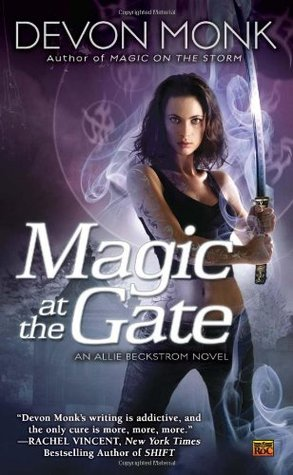Magic at the Gate by Devon Monk