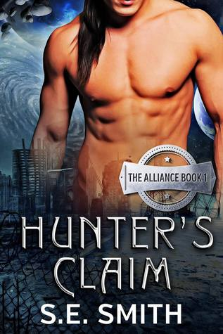 Alliance 1 - Hunters Claim - S.E. Smith