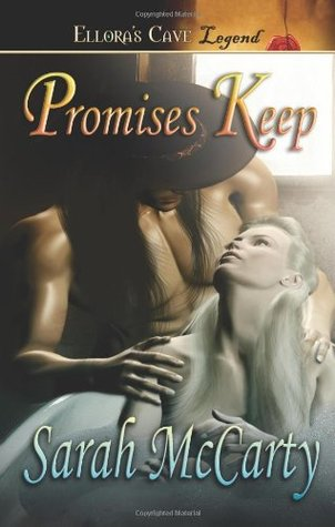Promises Keep by Sarah McCarty