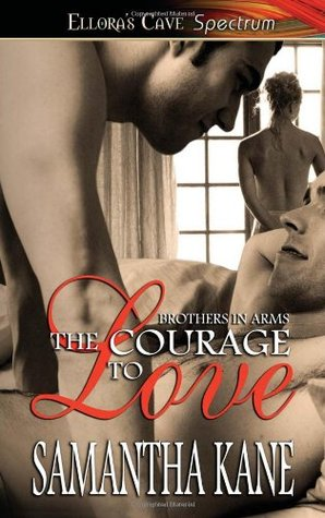 The Courage to Love by Samantha Kane