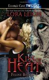 Kiss of Heat by Lora Leigh