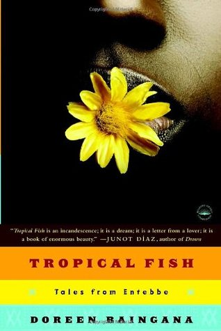 Tropical Fish by Doreen Baingana