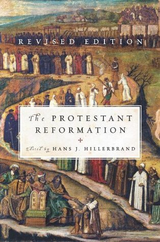 Review The Protestant Reformation: Revised Edition PDF by Hans J. Hillerbrand