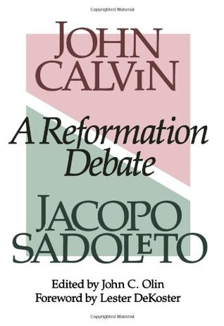 A Reformation Debate by John Calvin