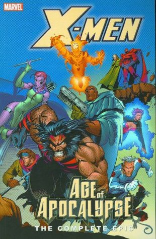 Download for free X-Men: The Complete Age of Apocalypse Epic, Book 2 (Age of Apocalypse #2) iBook by Scott Lobdell, Fabian Nicieza, John Francis Moore, Jeph Loeb, Warren Ellis, Andy Kubert, Ian Churchill, Steve Epting