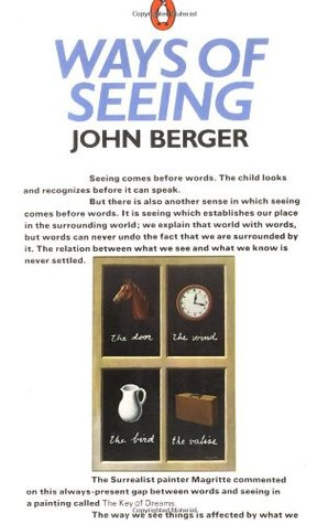 An analysis of the topic of the writing ways of seeing by john berger