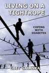 Living On a Tightrope: Coping with Diabetes