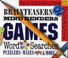 Brainteasers, Mind Benders, Games, Word Searches, Puzzlers, Mazes & More Calendar 2007