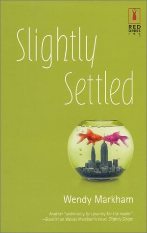 Slightly Settled by Wendy Markham