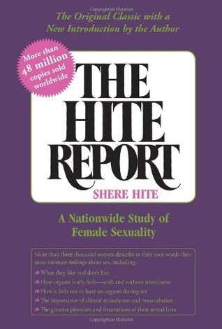 Download online The Hite Report: A Nationwide Study of Female Sexuality by Shere Hite PDF