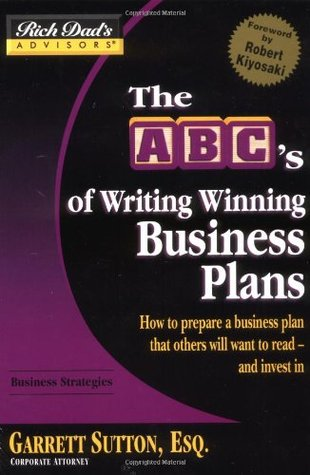 The ABC's of Writing Winning Business Plans by Garrett Sutton