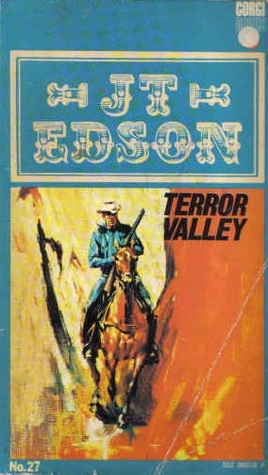 Terror Valley (Floating Outfit, #65)  by  J.T. Edson