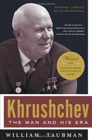 Khrushchev by William Taubman