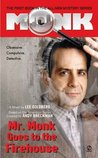 Mr. Monk Goes to the Firehouse (Mr. Monk, #1)