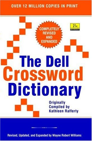 The Dell Crossword Dictionary (21st Century Reference)  by  Wayne Robert Williams