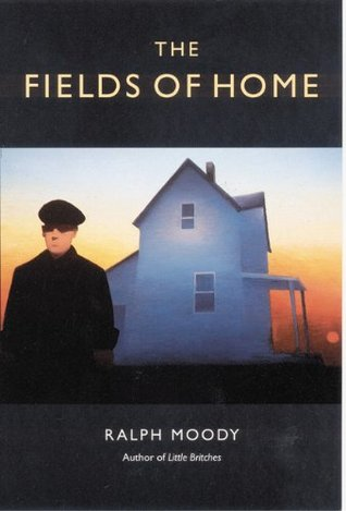 The Fields of Home (Little Britches, #5)