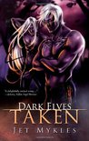 Dark Elves: Taken (Dark Elves #1 & #2)