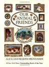 Our Animal Friends at Maple Hill Farm by Alice Provensen