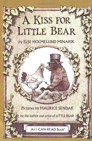 A Kiss for Little Bear by Else Holmelund Minarik