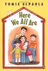 Here We All Are (26 Fairmount Avenue, #2)